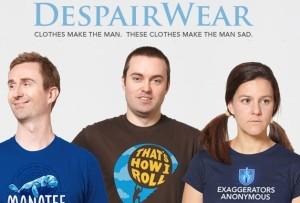 Despairwear from Despair Inc